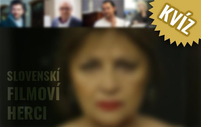 KVÍZ: Uhádnete, ktorí slovenskí filmoví herci sa skrývajú na obrázkoch?