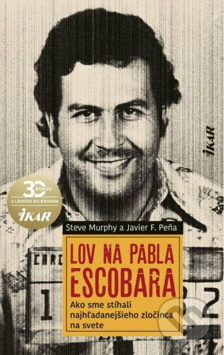 Obal knihy Lov na Pabla Escobara
