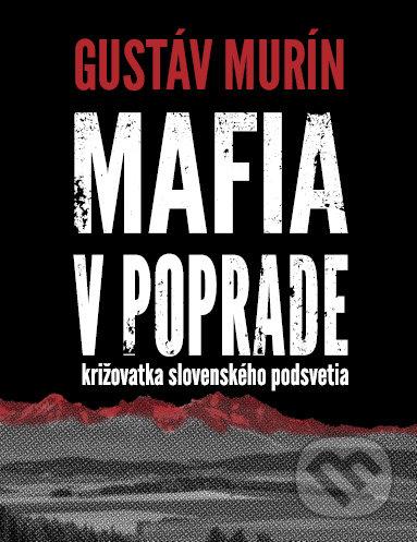 Kniha Mafia v Poprade