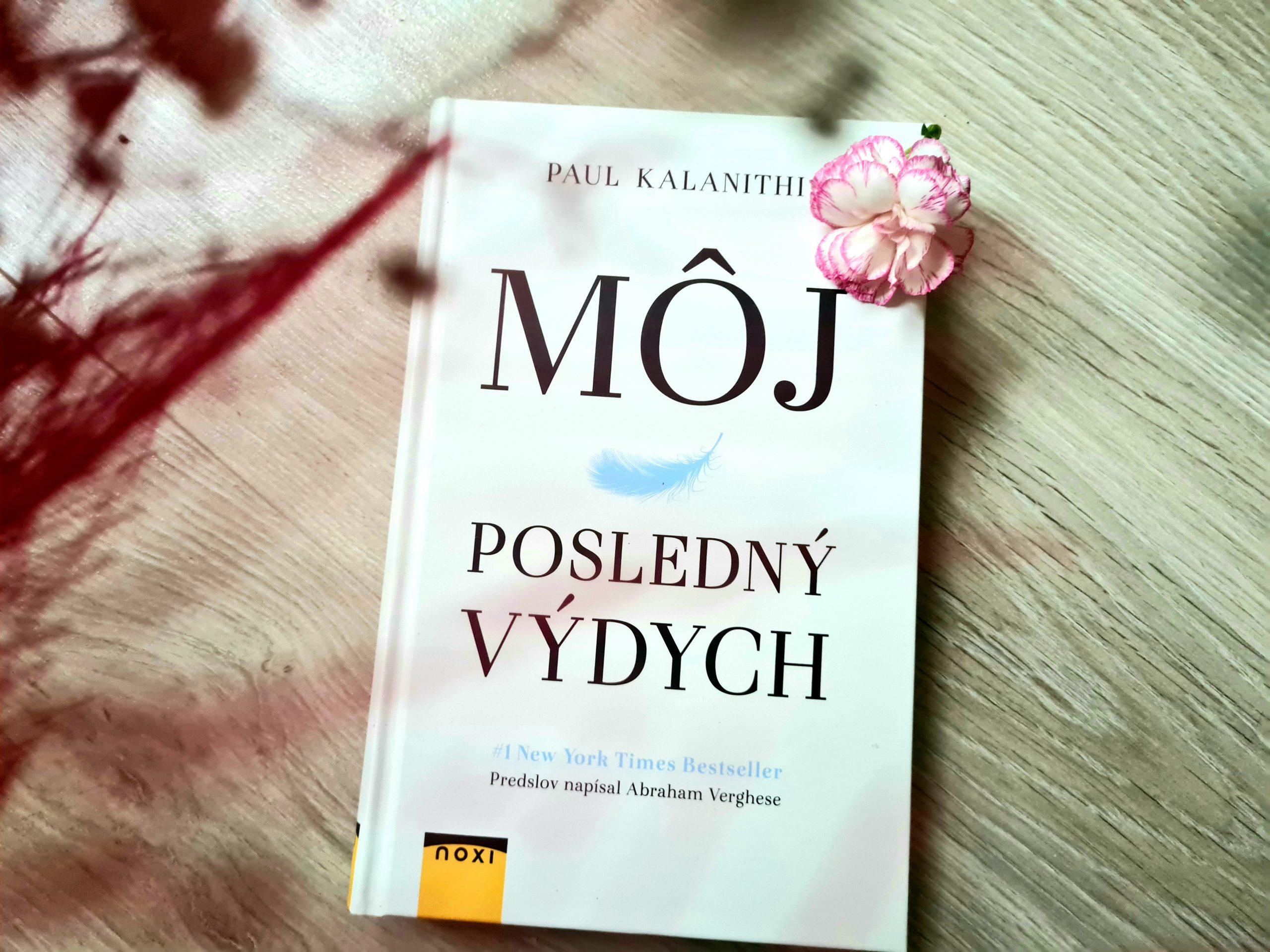 Kniha Môj posledný výdych ťa chytí za srdce
